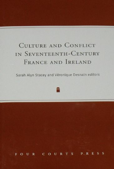 Culture and Conflict in Seventeenth-Century France and Ireland